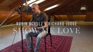 Show me love robin schulz acoustic chords