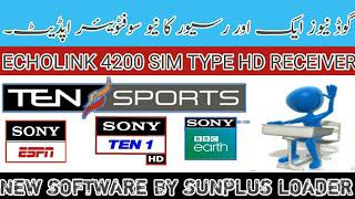 Latest Software 2019|ECHOLINK 4200 SIM TYPE HD RECEIVER|| NEW SOFTWARE||  Sony Network 100% Ok