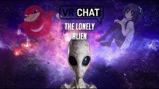 VrChat: The Lonely Alien