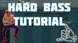 HARD BASS TUTORIAL | FL STUDIO 12 |