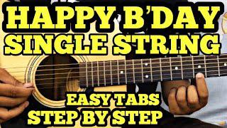 Happy Birthday Guitar Tabs/Lead Lesson   SINGLE STRING   Easy Guitar Song  For Beginners   FUXiNO