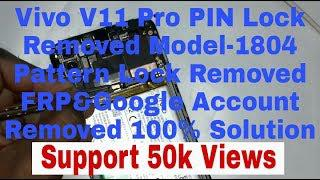Vivo V11 Pro Pin lock&Pattern lock Removed FRP Google account Removed With  UMT dongle