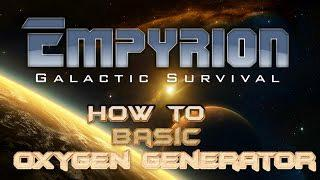 Empyrion - Galactic Survival - How to build an oxygen generator tutorial  guide