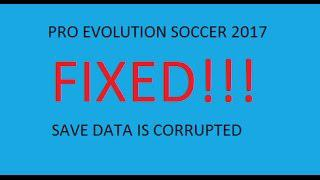 PES 2017 Edited Data | Save data is corrupted Error Fix