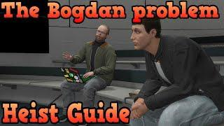Doomsday heist #2 - The Bogdan problem guide - GTA Online guides