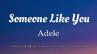 Adele - Someone Like You (Lyrics Video)
