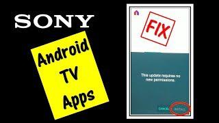 Sony Android TV Apps Fix! Fixes Unknown Source App Installation & Updates!  Sony Bravia 4K ultra 2019