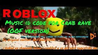 Скачать Roblox Music id code for Crab rave(OOF version