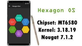 [MT6580] HEXAGON OS ROM Kernel 3 18 19+ Nougat 7 1 2