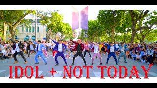 [ KPOP IN PUBLIC CHALLENGE ] BTS (방탄소년단)_Not Today + IDOL (아이돌) Dance Cover  @ FGDance from Vietnam