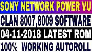 04-11-2018,Asiasat7 Autoroll,Intelsat 20,Sony Package,Clan 8007,8009 New  Software,PowerVu autoroll