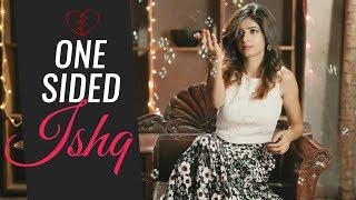 One Sided Ishq | Pooja Sachdeva