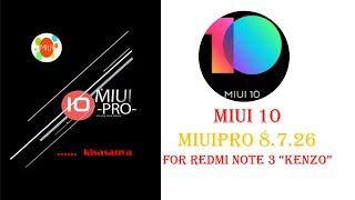 Miui 10 MiuiPro Port_Hydrogen_NOUGAT_8 7 26 to Redmi Note 3