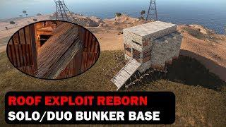 Roof Exploit Reborn | Solo/Duo Bunker Base | Rust Building 3 0 [PATCHED]