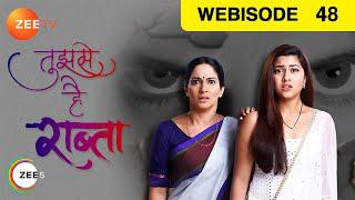 Tujhse Hai Raabta - Episode 48 - Nov 8, 2018 | Webisode | Zee TV Serial |  Hindi TV Show