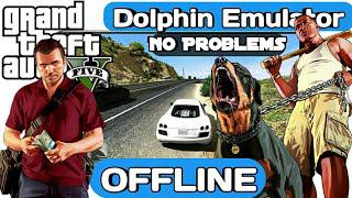 [Dolphin Emulator] - Android APK (AND PLAY GTA 5) 100 ℅ REAL  NO PROBLEMS 