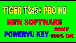 TIGER T245+ PRO HD POWERVU KEY NEW SOFTWARE 2018