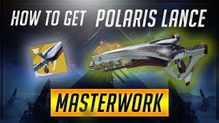 Destiny 2: Warmind | How to get Polaris Lance Catalyst and Masterwork Fully  Upgraded!!