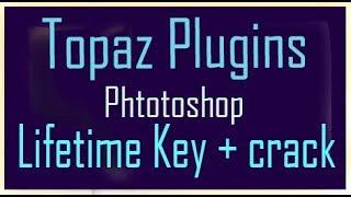 How to Download || topaz labs plugins Photoshop