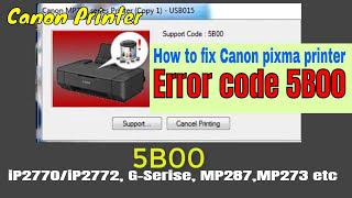how to fix canon printer error 5b00 / reset ink absorber is full