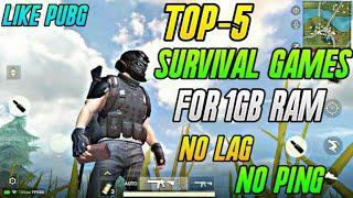 Top-5 Survival Games For 1GB Ram Mobile||New Survival And Battel Royale  Game For 1GB Ram||Like Pubg
