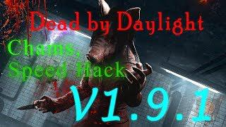 Dead By Daylight 1 9 1 Chams , Speedhack HACK FOR FREE