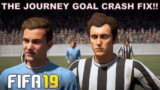 FIFA 19 THE JOURNEY GOAL CRASH FIX!!!