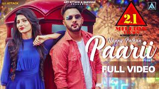 PAARII | Happy Pathan[Full Song] | Art ATTACK RECORDS | new songs 2018 |  Romantic songs