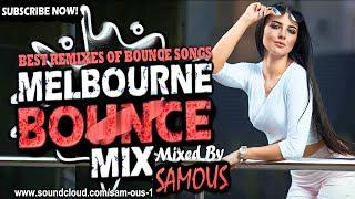 ♫ Melbourne Bounce Mix 2018 | Best Remixes Of Popular Bounce Songs | Party  Dance Mix #23 (SUBSCRIBE)