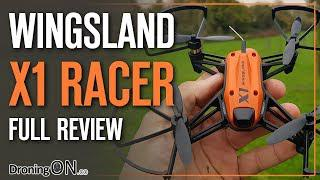 DroningON | Wingsland X1 FPV Racing Drone Review, Unboxing & Flight Test