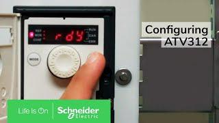 Configuring ATV312 for local speed and 2 wire start stop control |  Schneider Electric Support