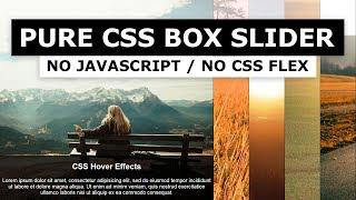 Pure CSS Content Slider - CSS Slide Image Hover Effects with Text