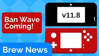 3DS 11 8 Ban Wave? Nintendo Switch SDK Leaked | Brew News