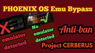 How to Bypass Emulator Detection on Phoenix OS | PUBG Mobile 0 12 5 |  Project Cerberus
