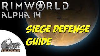 Rimworld Alpha 14 | Siege Defense Guide, How to Deal with and Defeat Sieges  | Player Tips Tutorial