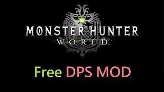 MHW PC Free DPS MOD - Show Monster HP/all players DPS
