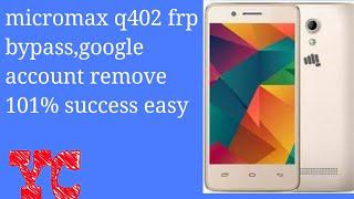 How to unlock micromax q402 google account/100% success/frp lock/spd  cpu/umt dongle