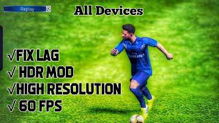 √Fix,Remove Lag From PES 2019 Mobile- Fix lag from 1-2-3-4 GB Ram||HDR  Config Making System For All
