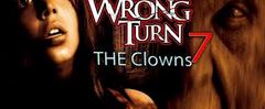 Скачать wrong turn 7 the clowns full 2018 wrong turn x final