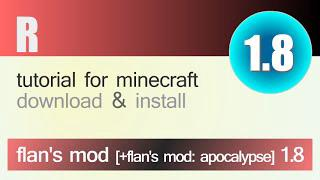 FLANS MOD 1 8 minecraft - how to download and install [+flans mod  apocalypse 1 8] (with forge)