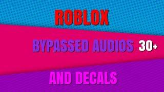 ROBLOX BYPASSED AUDIOS AND DECALS! (NEW AND WORKING) DECEMBER 27TH 2018