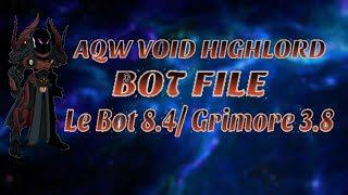 AQW Void Highlord Bot | Le Bot 8 3/Grimore 3 8 | Full Pack (UPDATED 2019)