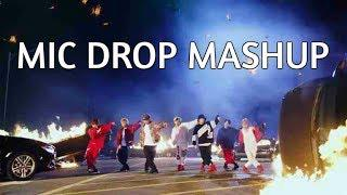 MIC DROP MASHUP - BTS, Ariana Grande, Nicki Minaj, Taylor Swift, Little Mix  and more
