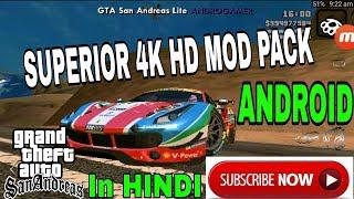 SUPERIOR 4K HD MOD PACK FOR GTA SA ANDROID!