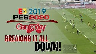 [TTB] PES 2020 GAMEPLAY - E3 2019 - LETS DISSECT THE GOOD & BAD SO FAR!