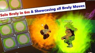 Solo Broly in 6 minutes & Showcasing all Broly Moves (OP) | DBZ Final Stand