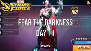 Fear the Darkness - Dark Dimension - Day 11 - Ultron - Marvel Strike Force