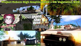 Install ||GTA San Andreas|| Project Reborn High Graphics MOD + HD  Vegetation MOD [Full Tutorial]