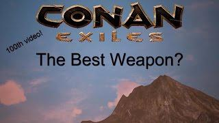 Conan Exiles: What weapon is the very best?