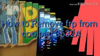 How to remove frp from coolpad 3632A